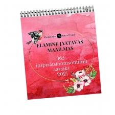 VIIMASED SOODSALT! 2021 inspiratsioonikalender ELAMINE JAATAVAS MAAILMAS, 365 inspiratsioonisõnumit